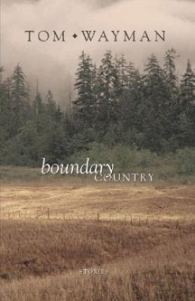 TomWayman_Fiction_BoundaryCountry