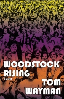TomWayman_Fiction_WoodstockRising